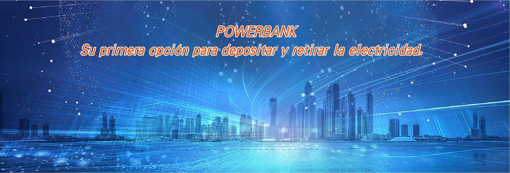 POWERBANK – Su primera opción para depositar y retirar la electricidad
